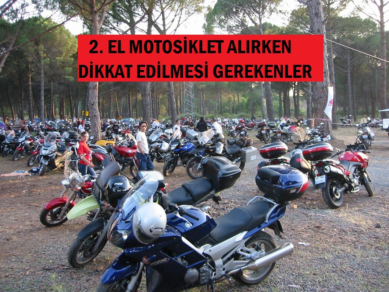 2. el motosiklet alırken nelere dikkat edilmeli